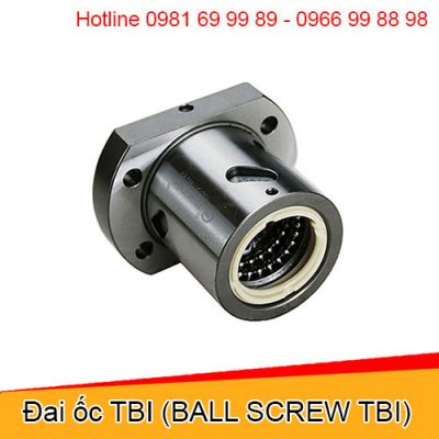 Đai ốc TBI (BALL SCREW TBI)
