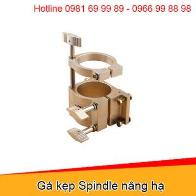 Gá kẹp Spindle nâng hạ