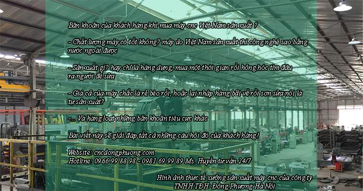 những băn khoăn của khách hàng mua máy cnc Việt Nam sản xuất