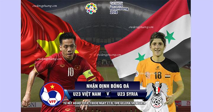 U23 Việt Nam - U23 Syria tứ kết ASIAD 2018 đội nào đi tiếp